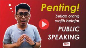 belajar public speaking, tips public speaking pemula, tdx public speaking, pelatihan public speaking, belajar public speaking